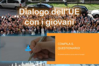 DIALOGO DELL'UE CON I GIOVANI: ONLINE IL QUESTIONARIO!
