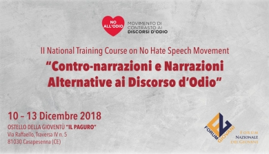 "II NATIONAL TRAINING COURSE ON NO HATE SPEECH MOVEMENT - ""CONTRO-NARRAZIONI E NARRAZIONI ALTERNATIVE AI  DISCORSO D'ODIO"""